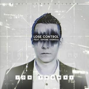 jon thomas feat. simone vignola - lose control