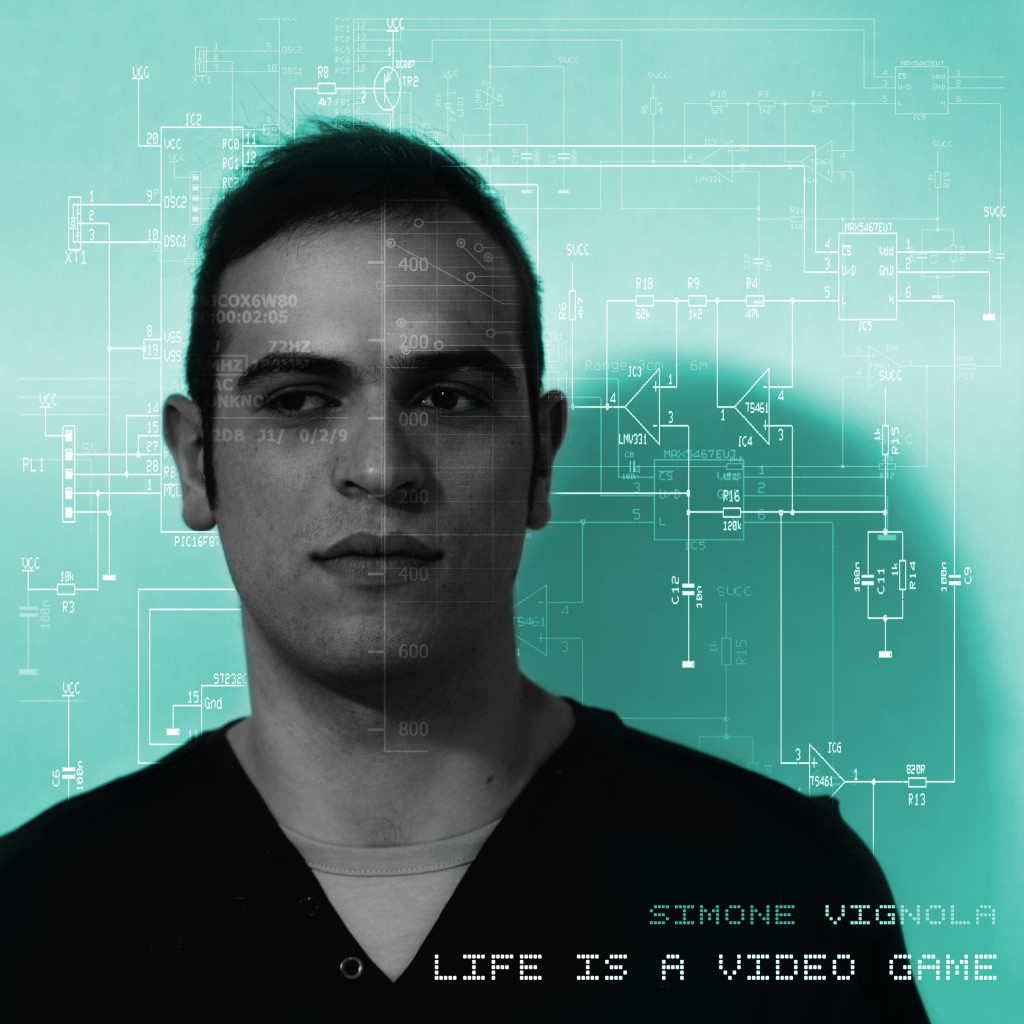 Simone Vignola Life Is A Video Game - Single Cover